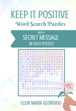 Load image into Gallery viewer, Keep it Positive: Word Search Puzzles with a  Secret Message in Each Puzzle