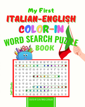 Load image into Gallery viewer, My First Italian-English Color-In Word Search Puzzle Book