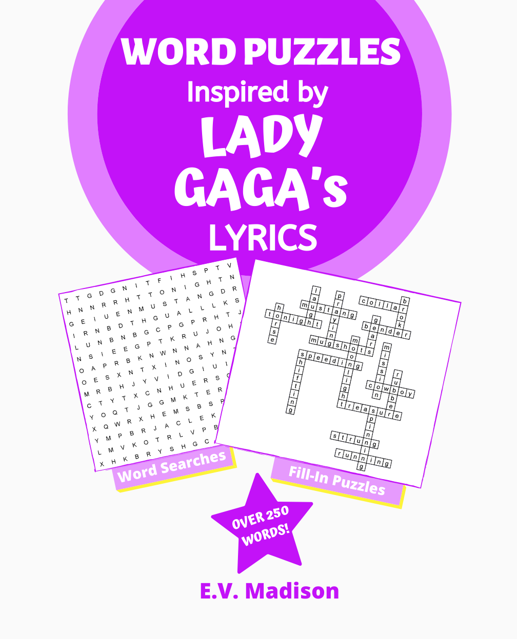 Word Puzzles Inspired by LADY GAGA's Lyrics
