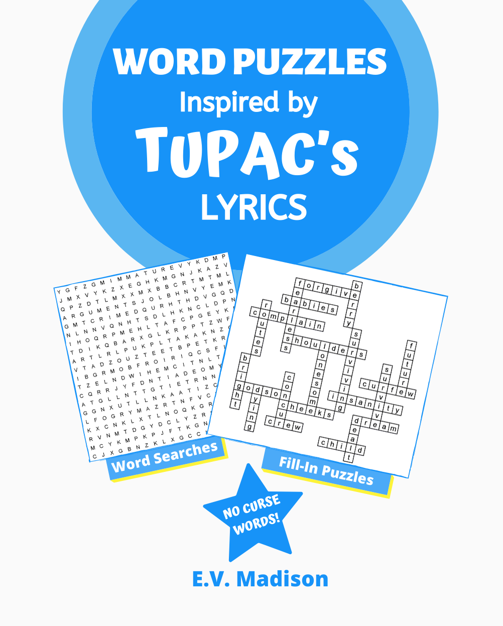 Word Puzzles Inspired by TUPAC's Lyrics