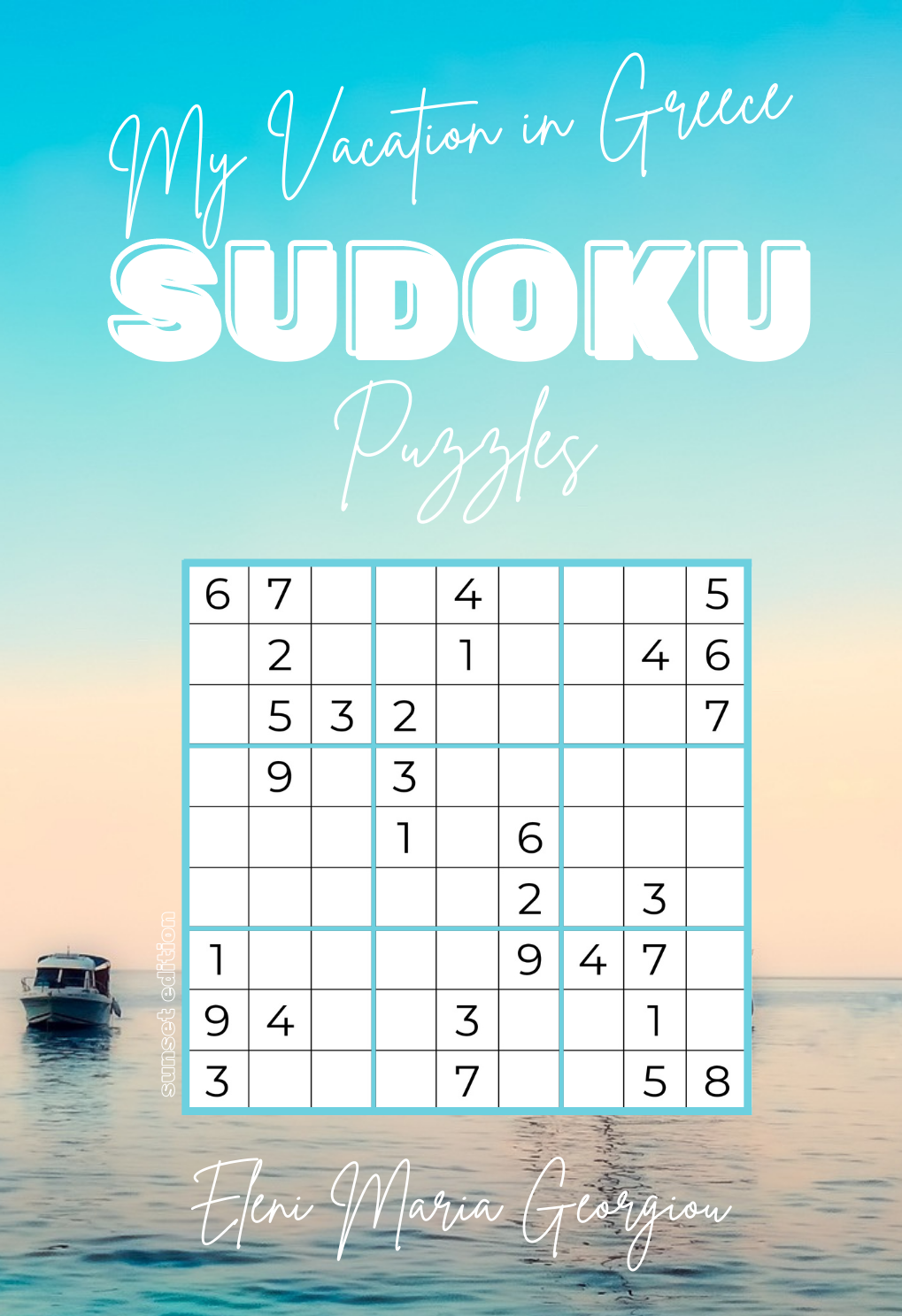 My Vacation in Greece SUDOKU Puzzles: Sunset Edition