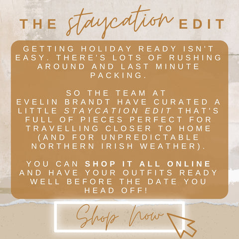 The Staycation Edit
