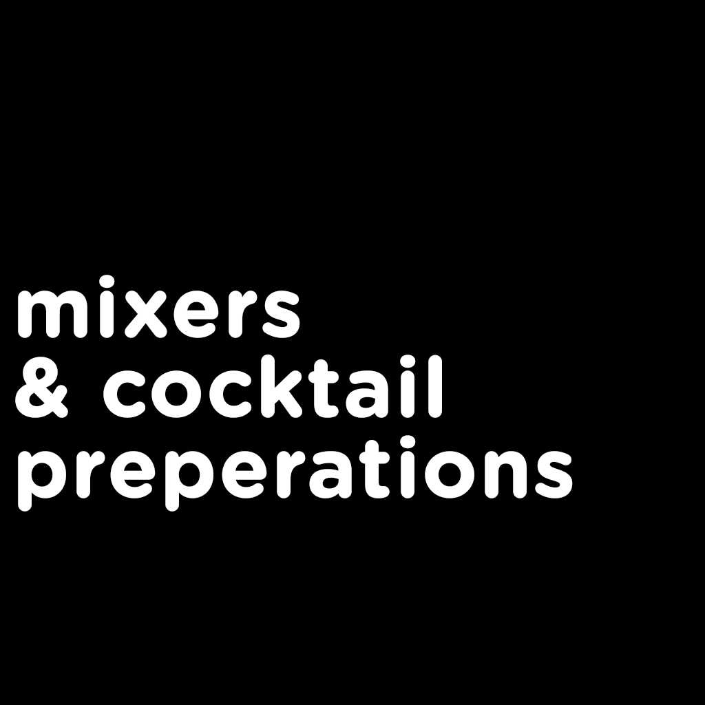 Mixers and Cocktail Preparations