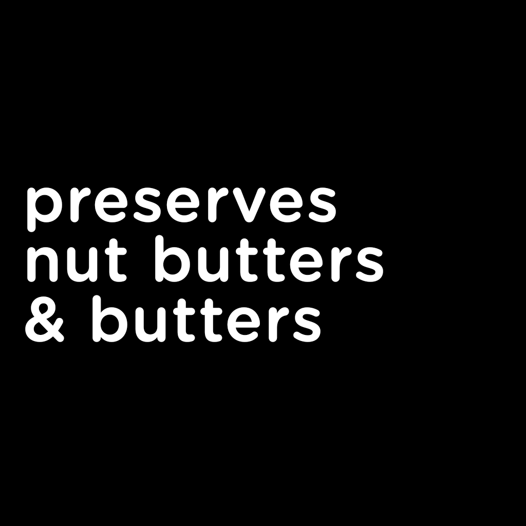 Preserves, Honey, Nut Butters, and Butters