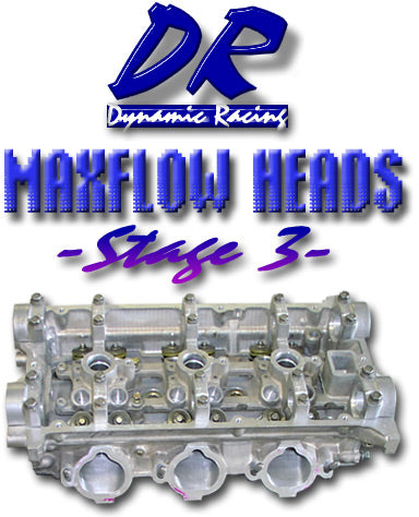 Dynamic Racing MAXflow Stage 3 Heads