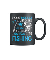 Ain't Listen, I'm Fishin Color Coffee Mug