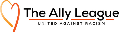 The Ally League | United Against Racism