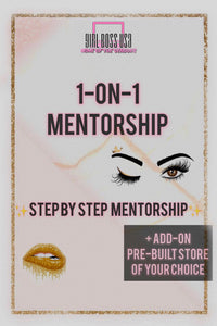 1-ON-1 Mentorship Guide + FREE pre-built online store 📚