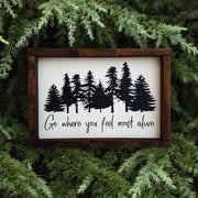 Go where you feel most alive -  Lines by Lacey -  marketsquare-collective.myshopify.com