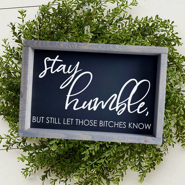 Stay Humble -  Lines by Lacey -  marketsquare-collective.myshopify.com