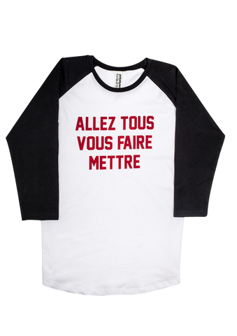 allez tous vous faire mettre, printed baseball t-shirt. Made in france by Polystyren. Aw18