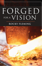 Load image into Gallery viewer, DIGITAL Version- Forged for a Vision by Rocky Fleming