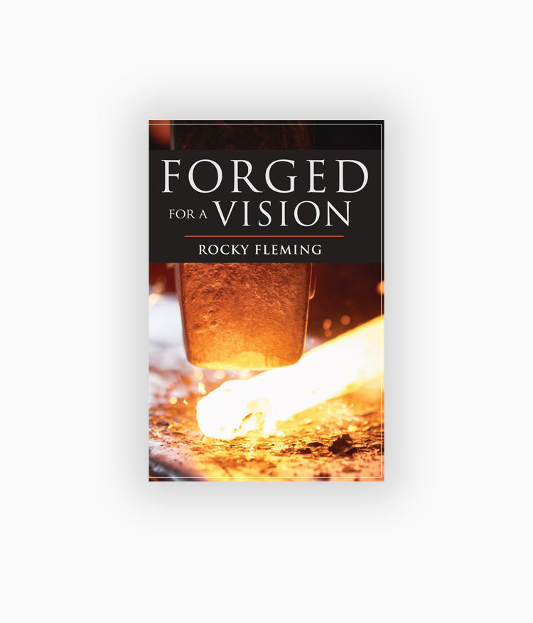 DIGITAL Version- Forged for a Vision by Rocky Fleming