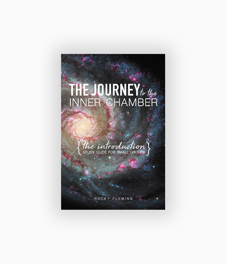 Journey to the Inner Chamber Study Guide for Small Groups