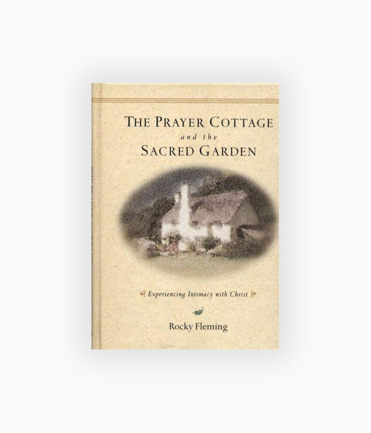 DIGITAL Version- The Prayer Cottage and the Sacred Garden