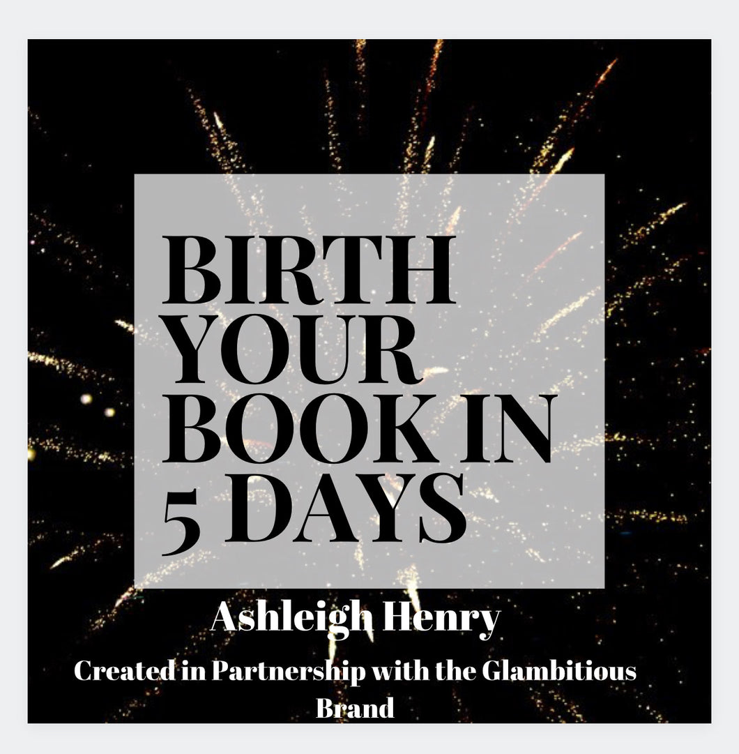 Birth Your Book In 5 Days eBook