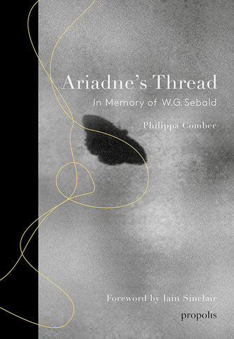 Ariadne's Thread: In Memory of W.G. Sebald