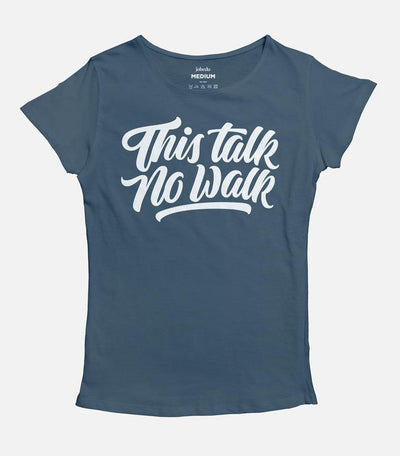 This Talk No Walk | Women's Basic Cut T-shirt - Jobedu Jordan