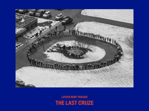 LaToya Ruby Frazier: The Last Cruze