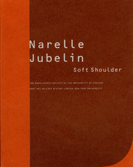 Narelle Jubelin: Soft Shoulder