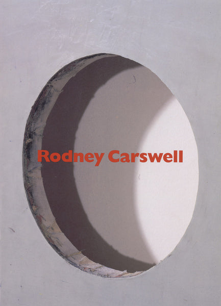 Rodney Carswell: Selected Works: 1975-1993
