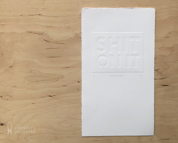 Relief Print | S**t On It