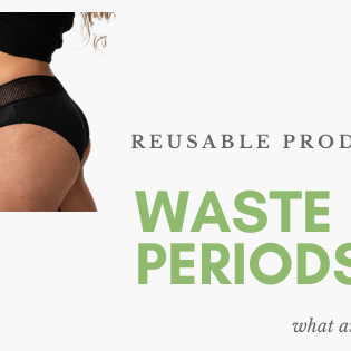 Reusable Menstrual Products
