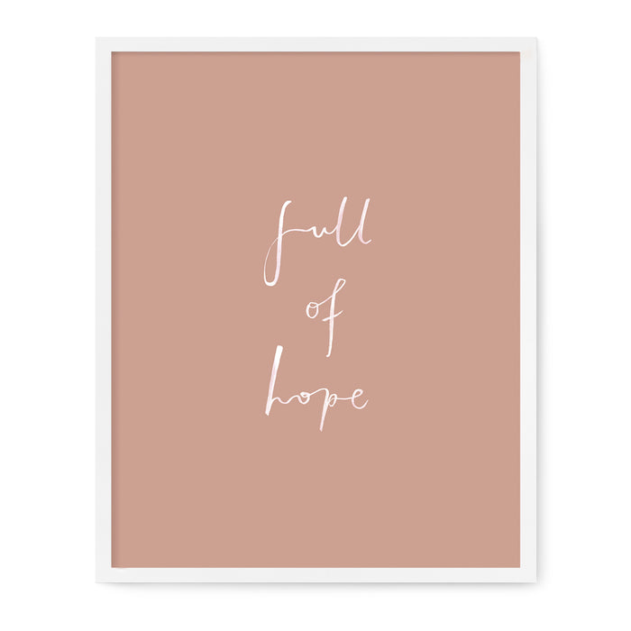 Affirmations - Full Of Hope Print