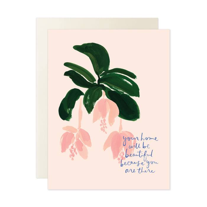 Home Will Be Beautiful Card