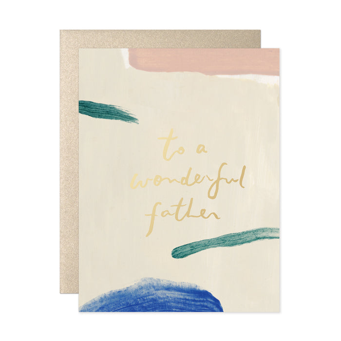 To A Wonderful Father Card