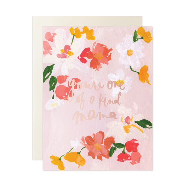 You're One Of A Kind Mama Card