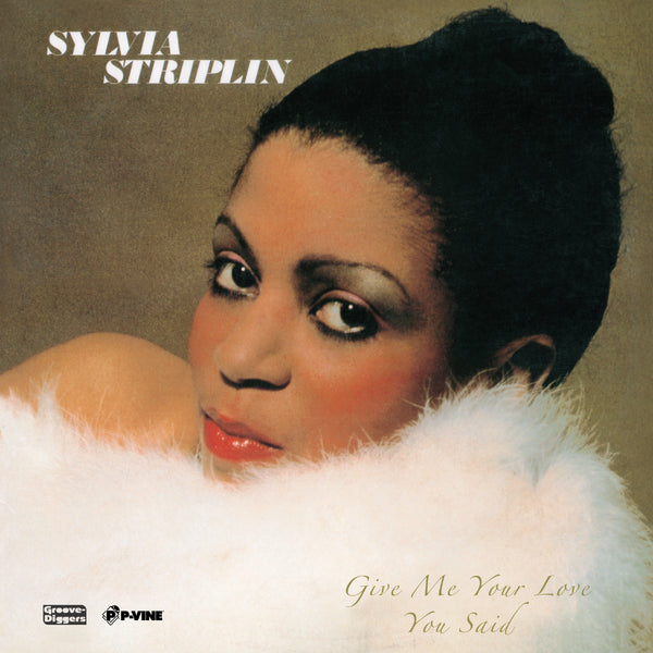 SYLVIA STRIPLIN『Give Me Your Love / You Said』7inch