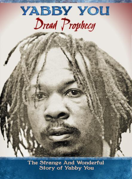 YABBY YOU『Dread Prophecy - The Strange And Wonderful Story Of Yabby You』3CD