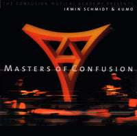 "IRMIN SCHMIDT & KUMO ""Masters of Confusion"""