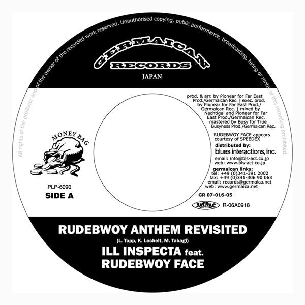 ILL INSPECTA『Rudebwoy Anthem Revisited feat. RUDEBWOY FACE c/w Like Puppa San』