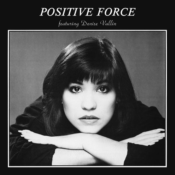 POSITIVE FORCE『Positive Force Feat. Denise Vallin』LP