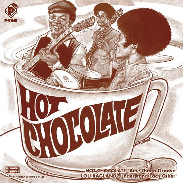 HOT CHOCOLATE / LOU RAGLAND『Ain't That a Groove / Understand Each Other』7inch
