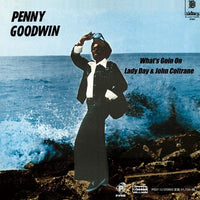 "PENNY GOODWIN ""What's Goin On"" / ""Lady Day & John Coltrane"""
