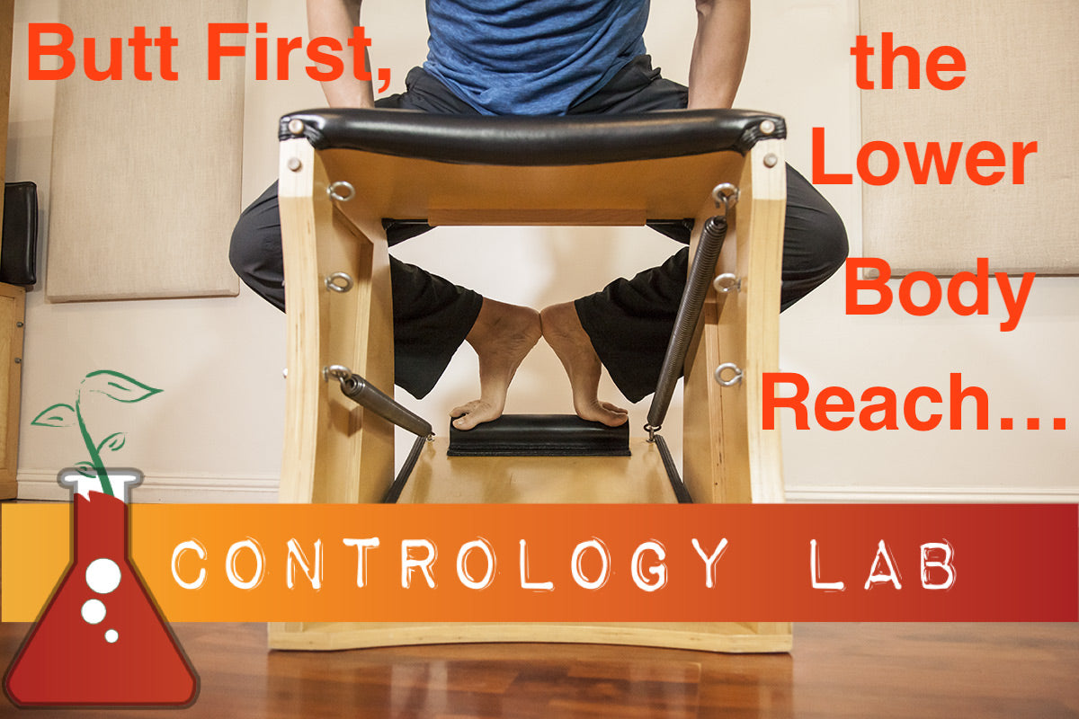 Contology Lab in August: Butt First, the Lower Body Reach...at Westwood Pilates