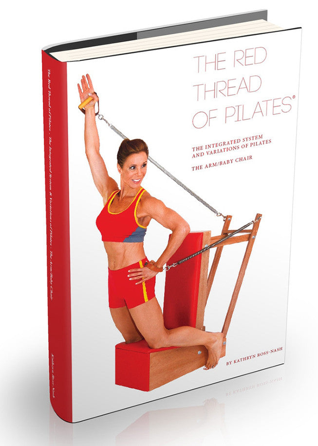 The Red Thread Of Pilates By Kathryn Ross-Nash