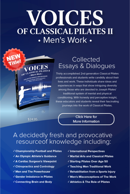 VOICES of Classical Pilates II: Men's Work, Collected Essays & Dialogues