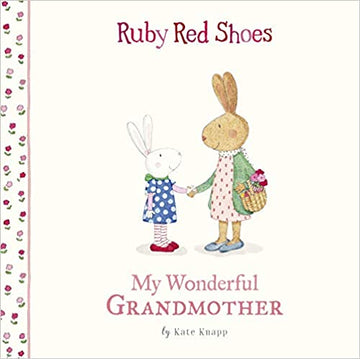 Ruby Red Shoes │ My Wonderful Grandmother