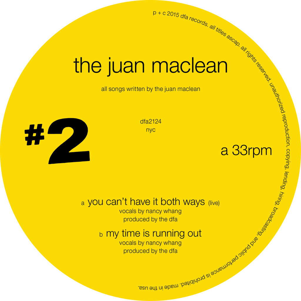 The Juan Maclean - You Can't Have It Both Ways 12""