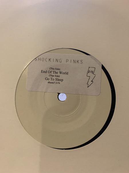 "Shocking Pinks - End of The World (White Label 7"")"