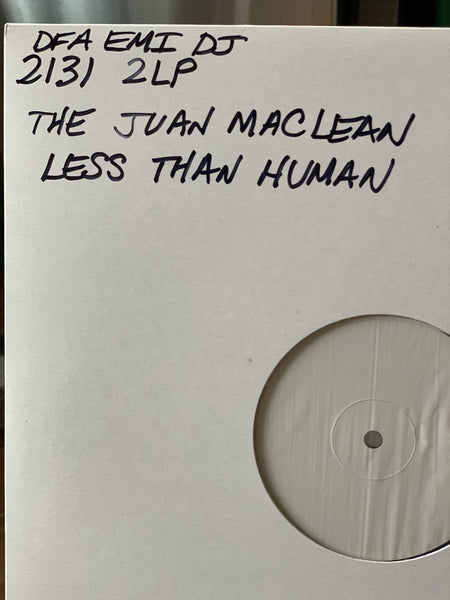 The Juan Maclean - Less Than Human (White Label UK Pressing)
