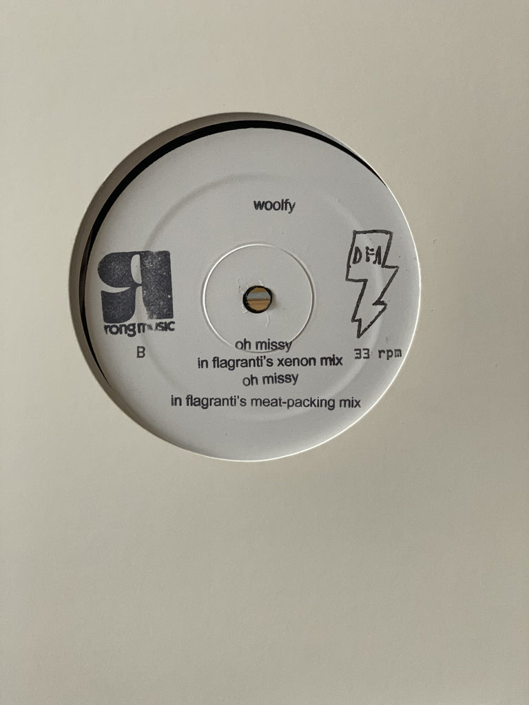 "Woolfy - Oh Missy w/ In Flagranti Remixes (White Label 12"")"