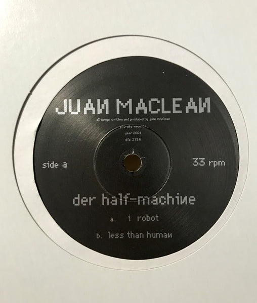 The Juan Maclean- Der Half-Machine 10""