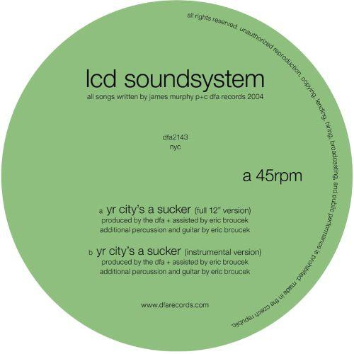 LCD Soundsystem – Yr City's A Sucker 12'