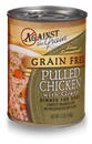 Against the Grain Pulled Chicken Canned Dog Food