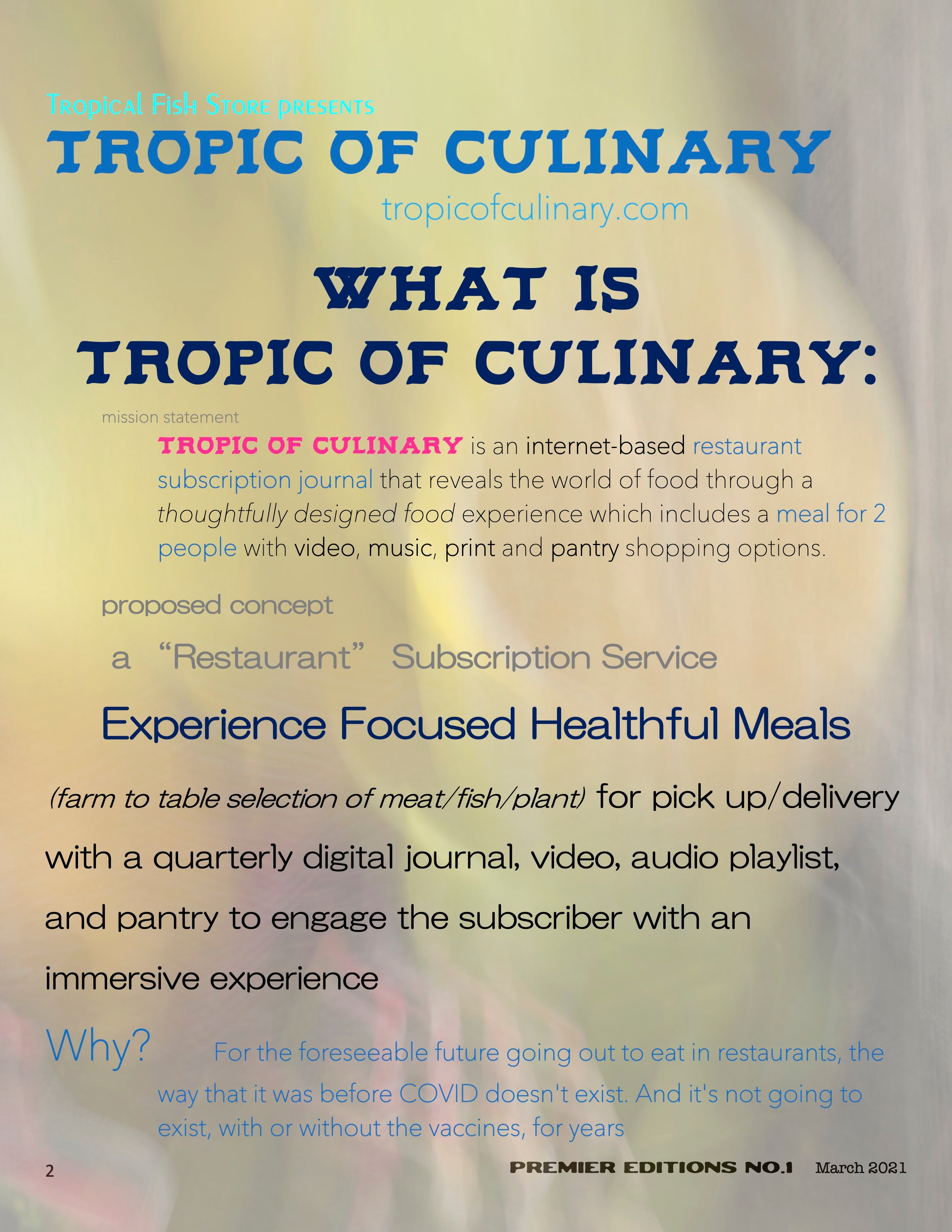 Tropic of Culinary is a Social Media PopTROPIC OF CULINARY is an internet-based restaurant that you can order from a la carte on a weekly basis or access with a once-a-month subscription.  We offer a farm to table selection of meat/fish/plant-based foods which change each week with online media content & pantry shopping options.  Delivery to your door or pick up at 3 locations across Seattle each Fridays. Currently running friends & family beta tests: with a launch to the public on 05/03/2021-Up Restaurant in Seattle.  A Farm to Table Ghost Kitchen where you order food online for pick up or delivery.   A unique Washington State Culinary Experience from Top Chef Ty-Lör Boring.  A virtual brand delivery-only concept for Downtown Seattle, 98101